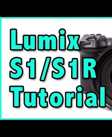Massive video tutorial for the Panasonic S1 / S1R